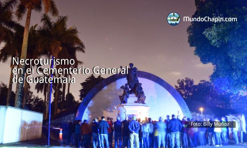 Necroturismo en el Cementerio General de Guatemala