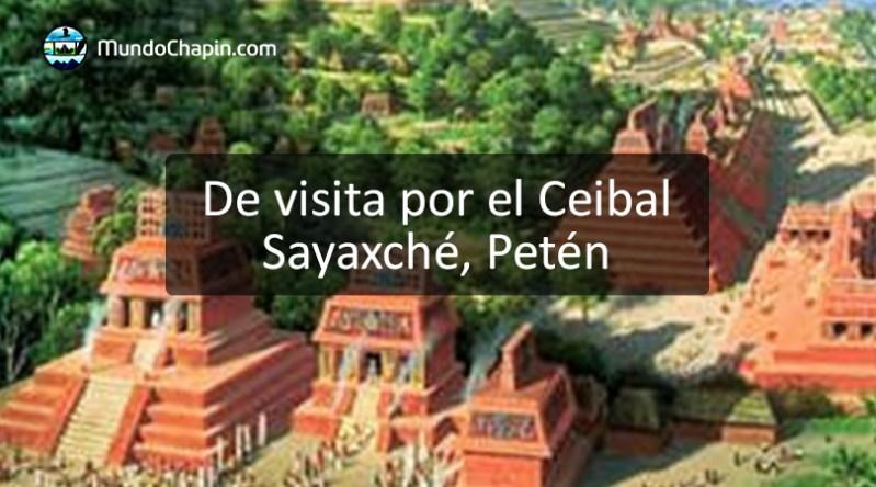De visita por el Ceibal, Sayaxché, Petén