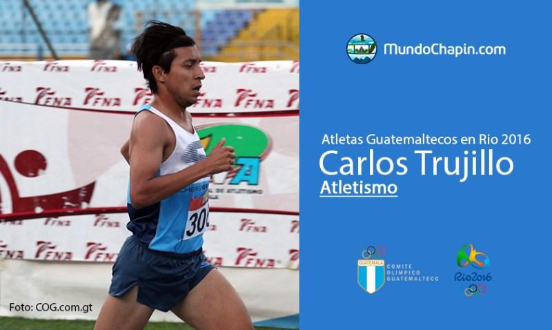 carlos trujillo rio2016 mundochapin - Los 21 atletas guatemaltecos en Río 2016