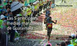 Las 5 principales medias maratones de Guatemala