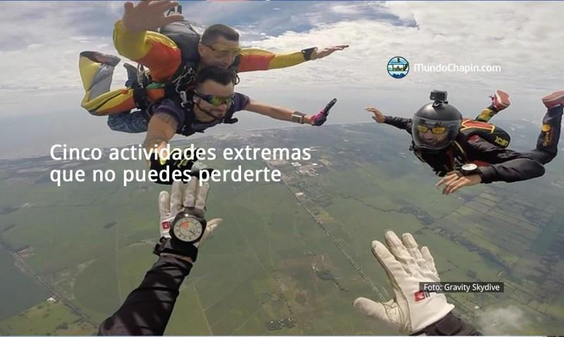 Cinco actividades extremas que no puedes perderte