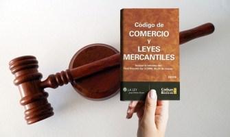 Conoce más acerca de las nuevas reformas al Código de Comercio