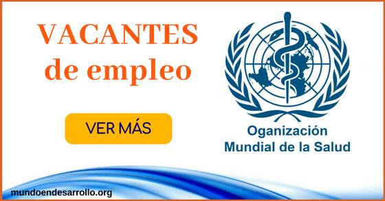 Vacantes de empleo en la Organización Mundial de la Salud