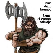 Brax, el enano salvaje