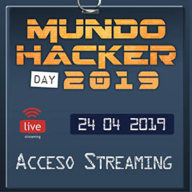 Entrada Mundo hacker Day 2019 streaming