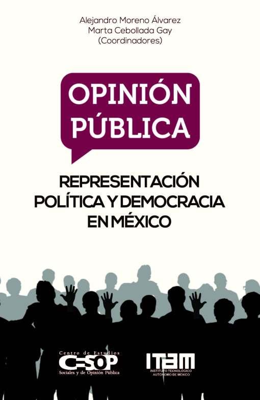 Opinión pública, representación política y democracia en México