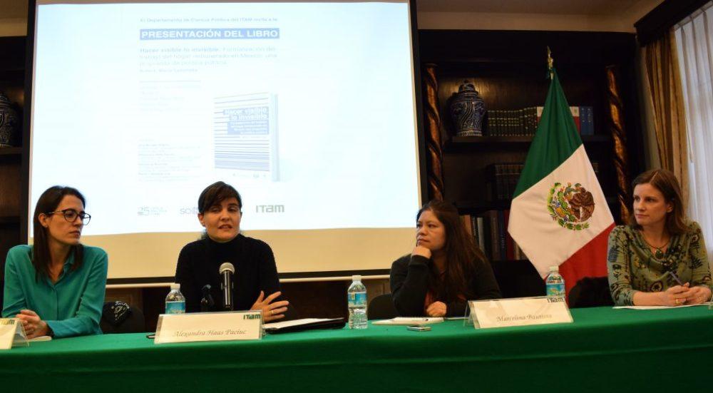 Presentación del libro: Hacer visible lo invisible: Formalización del trabajo del hogar remunerado en México: una propuesta de política pública. FOTO: ITAM