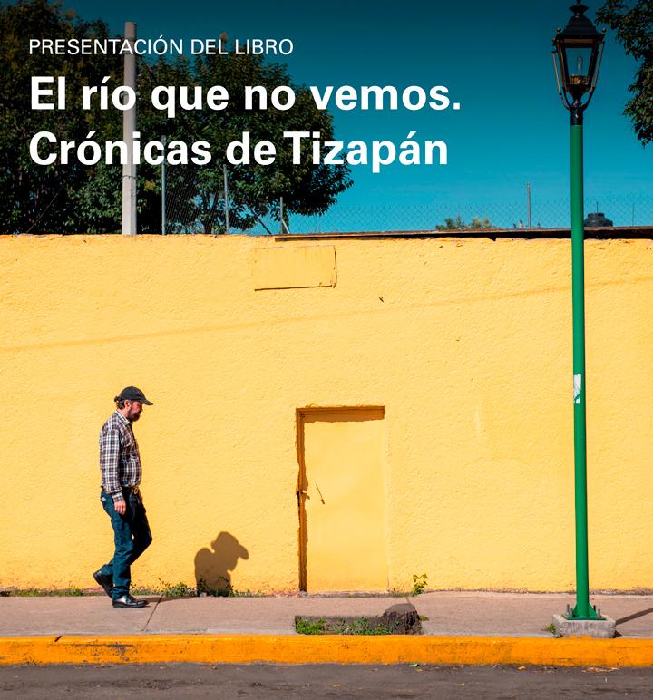 Libro Progreso Tizapán, El río que no vemos