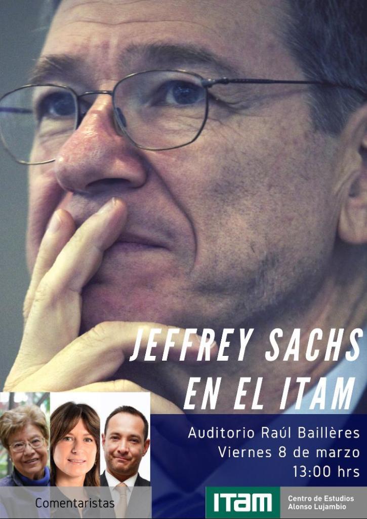 Jeffrey Sachs en el ITAM