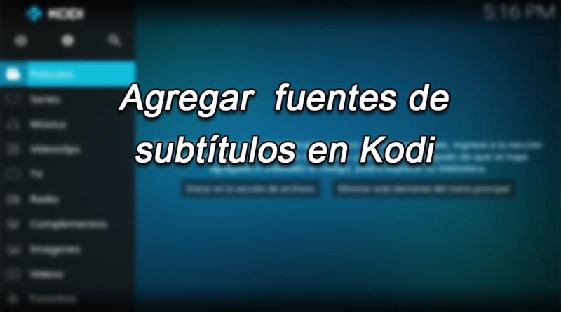 Fuentes A Los Subtítulos En Kodi