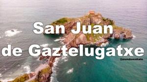 San Juan de Gaztelugatxe – Rocadragón