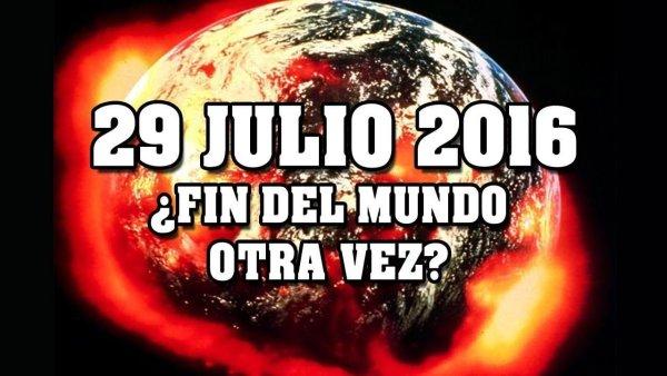 29 de Julio ¿Será el fin del mundo o una profecía falsa?