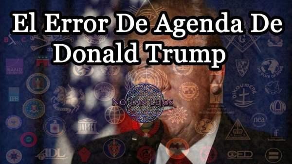 El Fallo de Agenda de Donald Trump