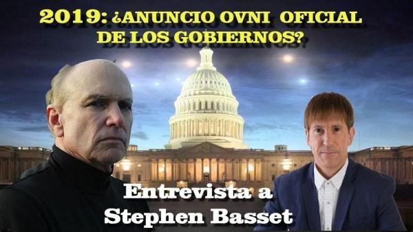 """""""EN 2019 LOS GOBIERNOS ANUNCIAN LA VERDAD ALIENíGENA GLOBAL"""" Entrevistamos a Stephen Basset"""