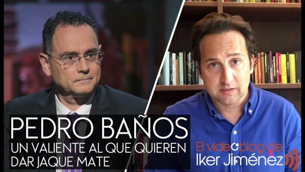 Pedro Baños, un valiente al que quieren dar 'Jaque Mate'