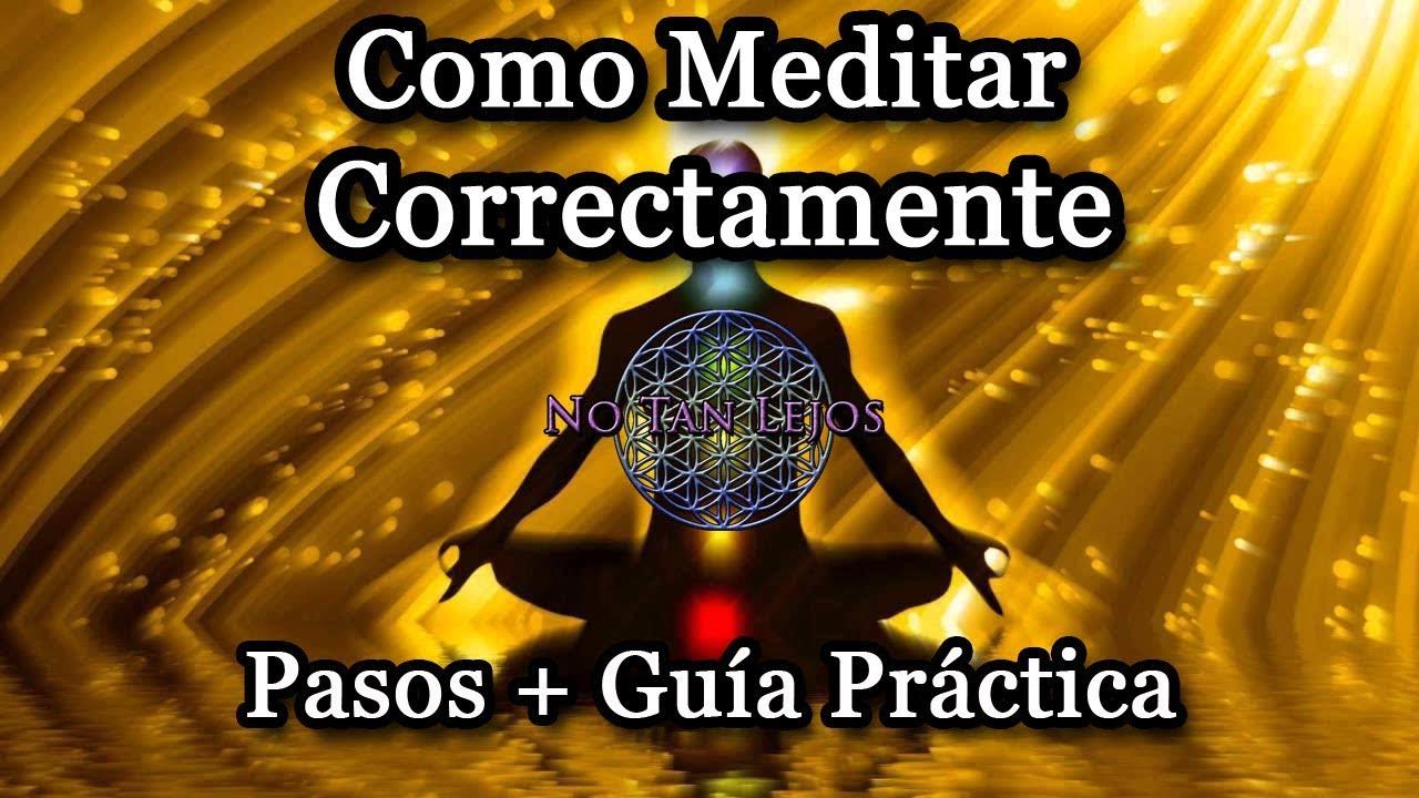 Cómo Meditar Correctamente: Pasos + Guía Practica