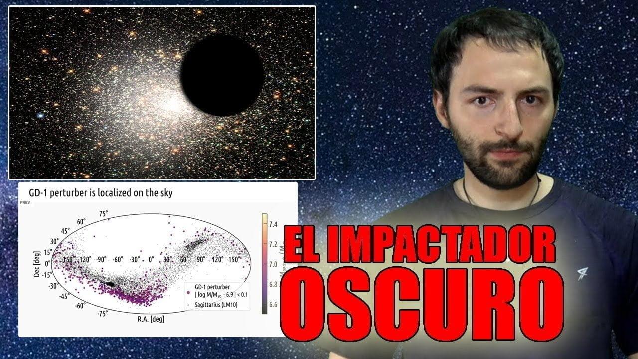 Un Enorme objeto está PERFORANDO nuestra galaxia – El impactador Oscuro