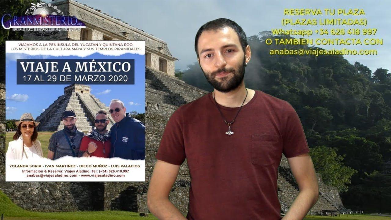 El secreto de los templos Mayas al descubierto – Viaja con granmisterio a México 2020