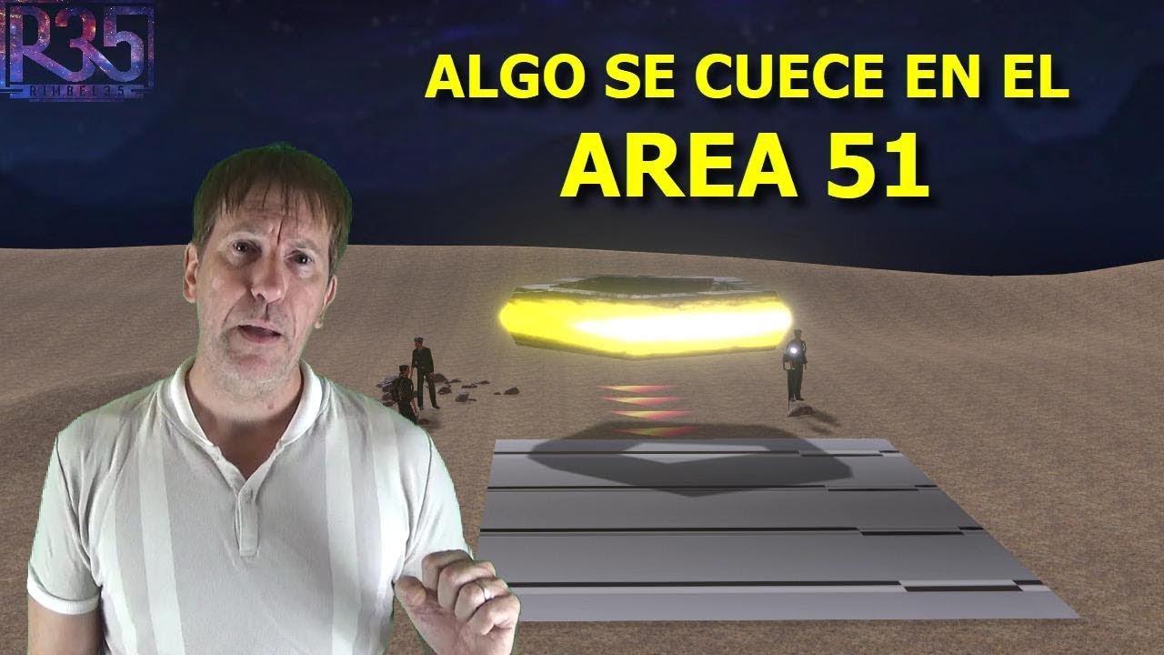 ALGO MUY IMPORTANTE VA A PASAR EN EL AREA 51