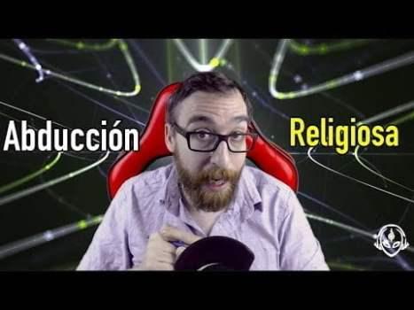 Una Abducción Religiosa en México