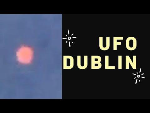 Avistamiento reciente de ovnis filmado en Dublín, Irlanda, 18 de mayo de 2020