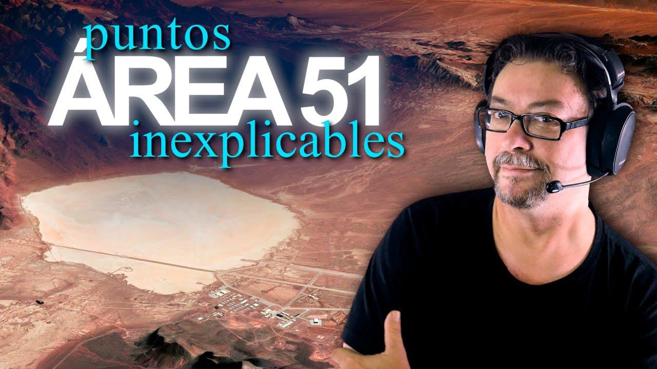 Area 51 y sus Inexplicables Puntos
