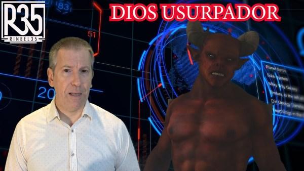 TODA LA VERDAD SOBRE EL FALSO DIOS USURPADOR: Y Como Nos Crearon