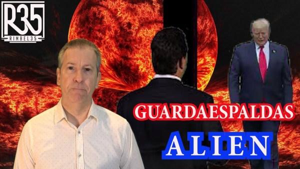 ¿TRUMP TIENE GUARDAESPALDAS ALIENÍGENAS?