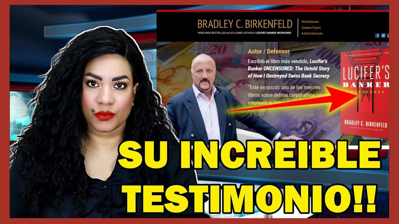 ATENCION:BRADLEY BIKERFELD EL BANKERO NOS CUENTA TODO!