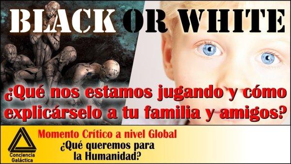 Black or White: Qué nos estamos jugando y cómo explicárselo a familia y amigos