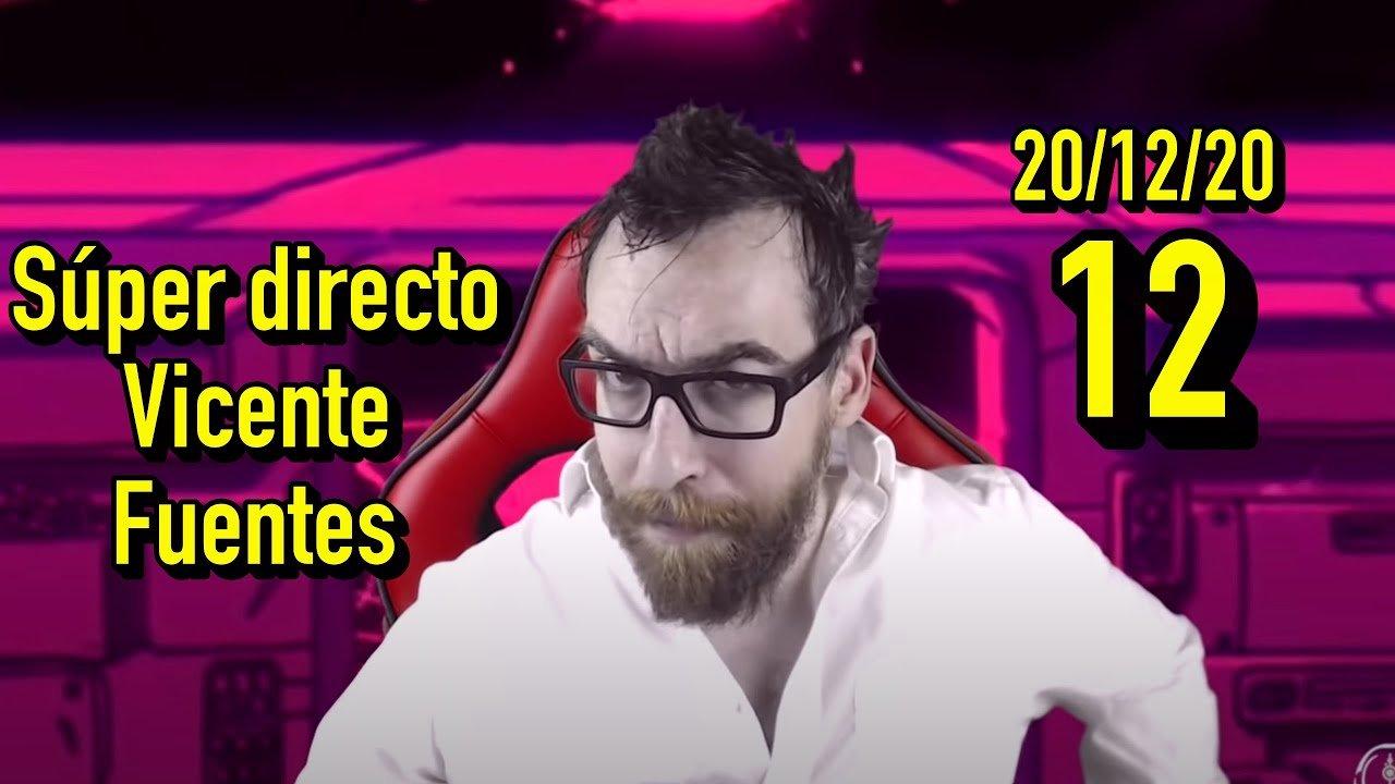 SÚPER DIRECTO Vicente Fuentes número 12