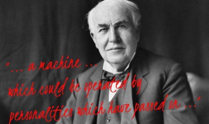 Thomas Edison SE COMUNICABA CON LOS MUERTOS con una maquina que construyó el mismo