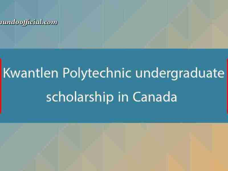 Kwantlen Polytechnic undergraduate scholarship in Canada