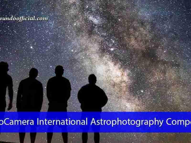 مسابقة AstroCamera للتصوير الفوتوغرافي الفلكي وجوائز مالية بقيمة 1500 يورو