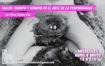 Cuerpo y género en el arte de la performance 2017 - abril y mayo