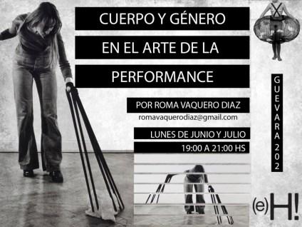 Cuerpo y género en el arte de la performance 2017 - junio y julio