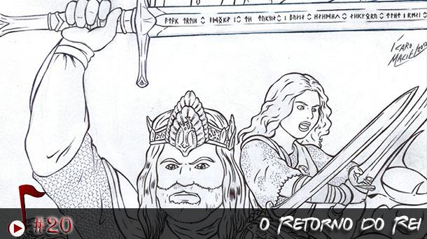 Telhacast #20 – O Retorno do Rei