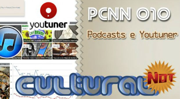 CulturalNOT – Podcasts e Youtuner