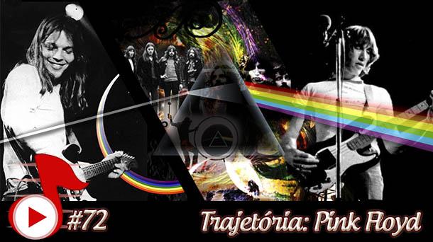 Telhacast #72 – Trajetória: Pink Floyd