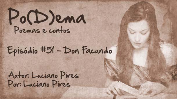 Po(D)ema #51 – Don Facundo