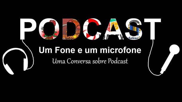 Podcast: Um fone e um microfone