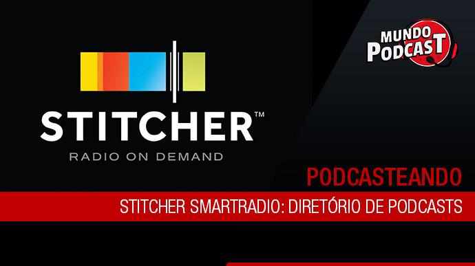 Stitcher SmartRadio: Diretório de podcasts