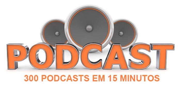 Homenagem aos mais de 300 Podcast em 15 minutos