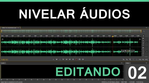 Editando #2 – Nivelar Áudio | Adobe Audition