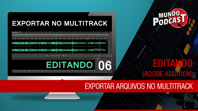 Exportar arquivos no multitrack – Adobe Audition