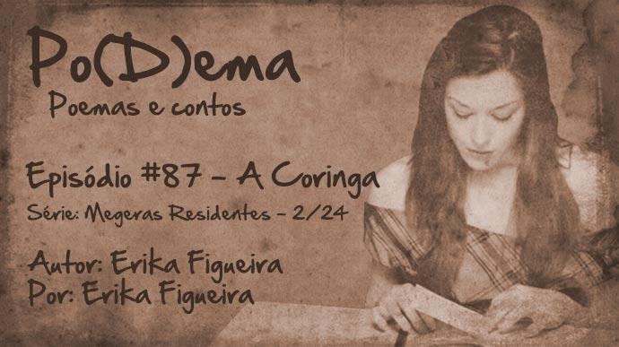 Po(D)ema #87 – A Coringa