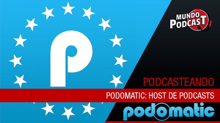 Podomatic: Host de podcasts