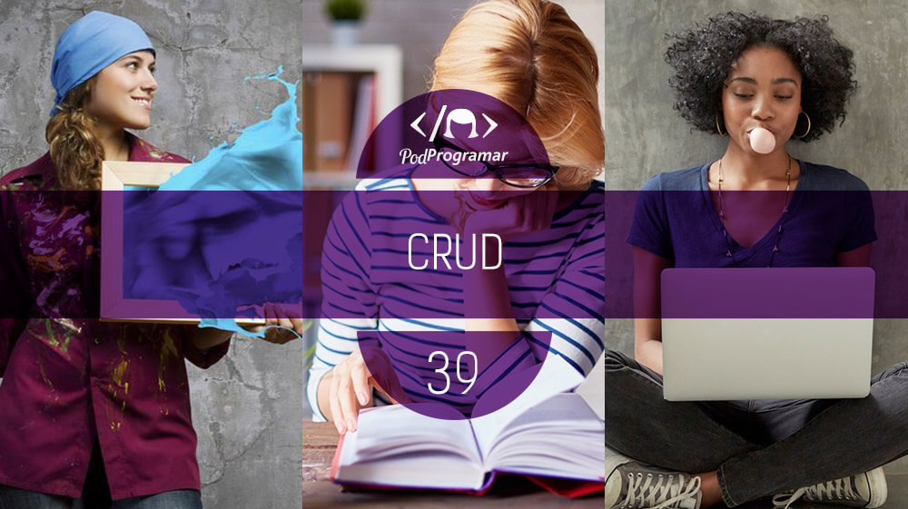 PodProgramar #39 – CRUD