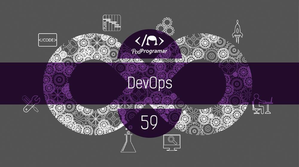 PodProgramar #59 – DevOps