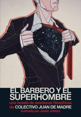 el-barbero-y-el-superhombre